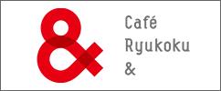 Ryukoku Café &